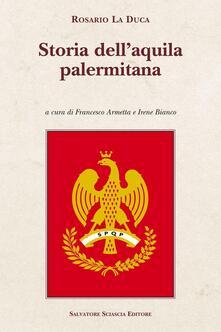 Storia dell'aquila palermitana - Rosario La Duca - copertina