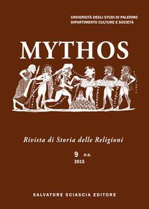 Mythos. Rivista di storia delle religioni. Vol. 9