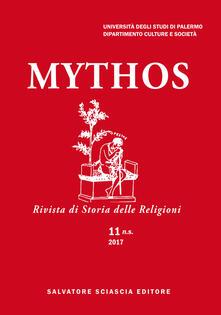 Mythos. Rivista di storia delle religioni. Normes rituelles et experiences sensorielles dans les mondes anciens (2018) - copertina