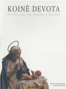 Koinè devota. Il presepe tra Napoli e Sicilia