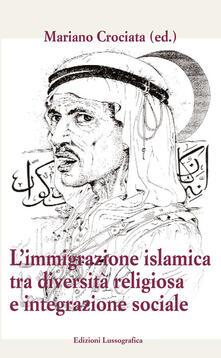 Immigrazione islamica tra diversità e integrazione sociale - copertina
