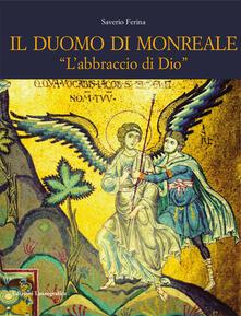 Ristorantezintonio.it Il Duomo di Monreale. «L'abbraccio di Dio». Ediz. illustrata Image