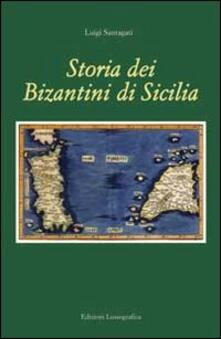 Storia dei bizantini di Sicilia - Luigi Santagati - copertina