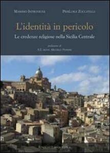 L' identità in pericolo. Le credenze religiose nella Sicilia centrale