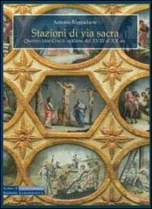 Stazioni di via sacra. Quattro Vie Crucis siciliane dal XVII al XX sec.