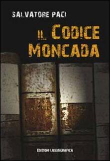 Il Codice Moncada - Salvatore Paci - copertina