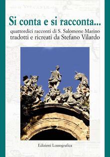 Si conta e si racconta... Quattordici racconti di Salvatore Salomone Marino - Stefano Vilardo - copertina