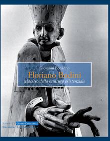 Floriano Bodini. Maestro della scultura esistenziale - Giovanni Bonanno - copertina