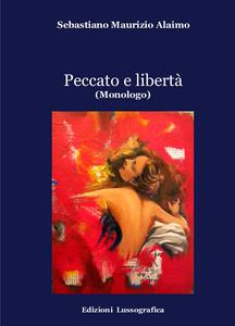 Peccato e libertà (monologo)