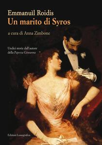 Un marito di Syros. Undici storie dall'autore della «papessa Giovanna»