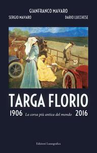 Targa Florio 1906-2016. La corsa più antica del mondo