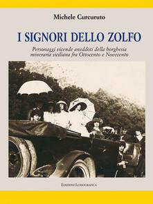 I signori dello zolfo - Michele Curcuruto - copertina
