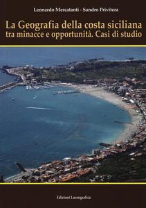 La geografia della costa siciliana tra minacce e...