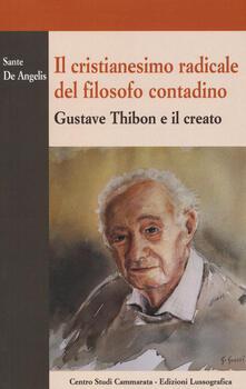 Antondemarirreguera.es Il cristianesimo radicale del filosofo contadino. Gustave Thibon e il creato Image