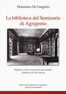 La biblioteca del Seminario di Agrigento - Domenico De Gregorio - copertina