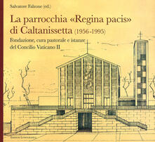 Filippodegasperi.it La parrocchia Regina Pacis di Caltanissetta. Fondazione, cura pastorale e istanze del Concilio Vaticano II Image