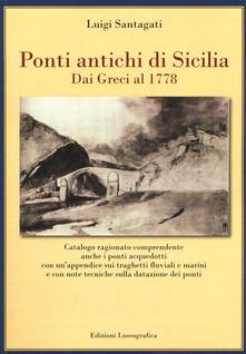 Winniearcher.com Ponti antichi di Sicilia. Dai greci al 1778. Ediz. illustrata Image