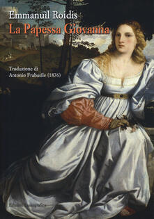 La papessa Giovanna - Emanuele Roìdis - copertina