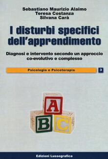 Listadelpopolo.it I disturbi specifici dell'apprendimento. Diagnosi e intervento secondo un approccio co-evolutivo e complesso Image