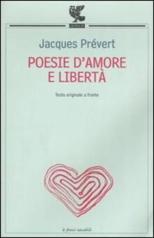 Poesie d'amore e libertà. Testo francese a fronte - Jacques Prévert - copertina