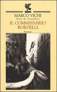 Il Il commissario Bordelli - Vichi Marco - wuz.it