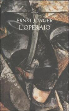 L' operaio - Ernst Jünger - copertina
