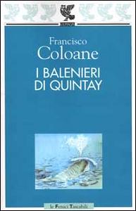 Libro I balenieri di Quintay Francisco Coloane
