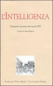 L' intelligenza. Poemetto anonimo del secolo XIII