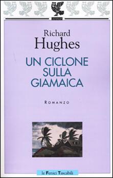 Un ciclone sulla Giamaica - Richard Hughes - copertina