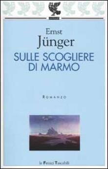 Sulle scogliere di marmo - Ernst Jünger - copertina