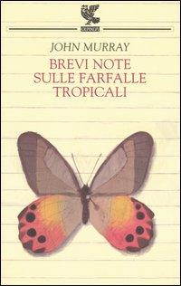 Brevi note sulle farfalle tropicali