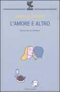 Libro L' amore e altro. Aforismi per una vita libera Jacques Prévert