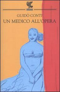 Un medico all'Opera