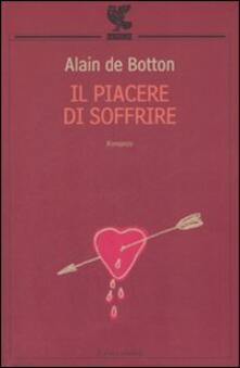 Il piacere di soffrire - Alain de Botton - copertina