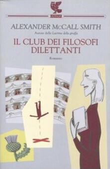 Il club dei filosofi dilettanti - Alexander McCall Smith - copertina