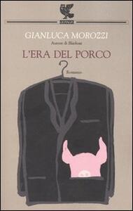 L' era del porco