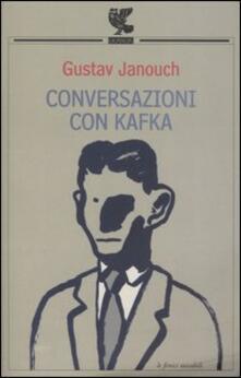Conversazioni con Kafka - Gustav Janouch - copertina