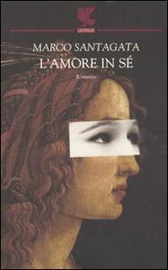L' amore in sé