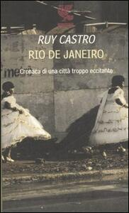 Rio de Janeiro. Cronaca di una città troppo eccitante