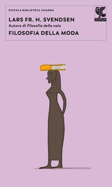 Filosofia della moda - Lars F. H. Svendsen - copertina