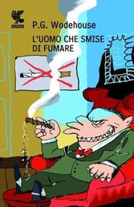 L' uomo che smise di fumare - Pelham G. Wodehouse - copertina