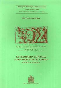 La stamperia Gonzaga a San Marcello al Corso. Storia ed annali (Roma, 1704-1719)