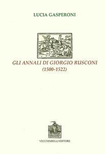 Gli annali di Giorgio Rusconi (1500-1522)