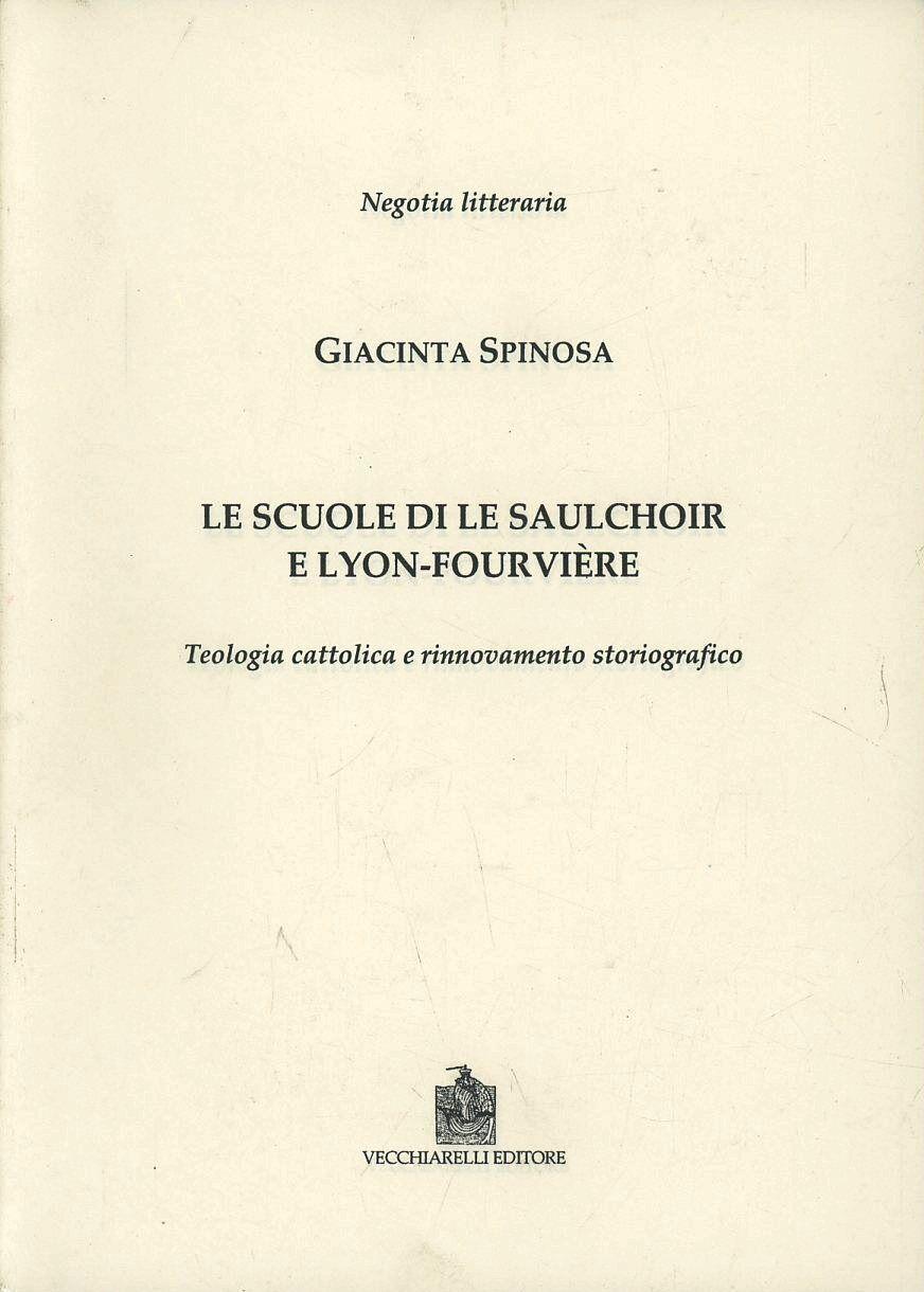 Le scuole di Le Salchoir e Lyon-Fourvière. Teologia cattolica e rinnovamento storiografico