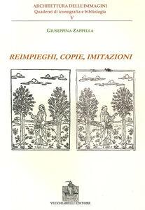 Reimpieghi, copie, imitazioni