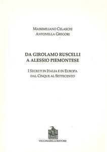 Da Girolamo Ruscelli a Alessio Piemontese. I secreti in Italia e in Europa dal Cinque al Settecento