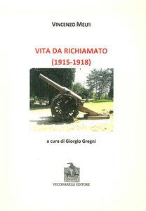 Vita da richiamato (1915-1918)