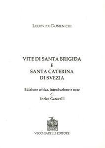 Vite di Santa Brigida e Santa Caterina di Svezia. Ediz. critica