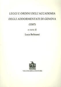 Leggi e ordini dell'Accademia degli Addormentati di Genova (1587)