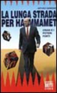 La lunga strada per Hammamet. Craxi e i poteri forti